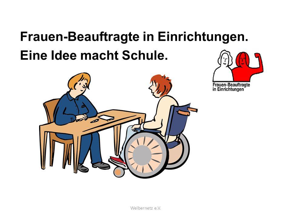 Frauen-Beauftragte in Einrichtungen: Eine Idee macht Schule.