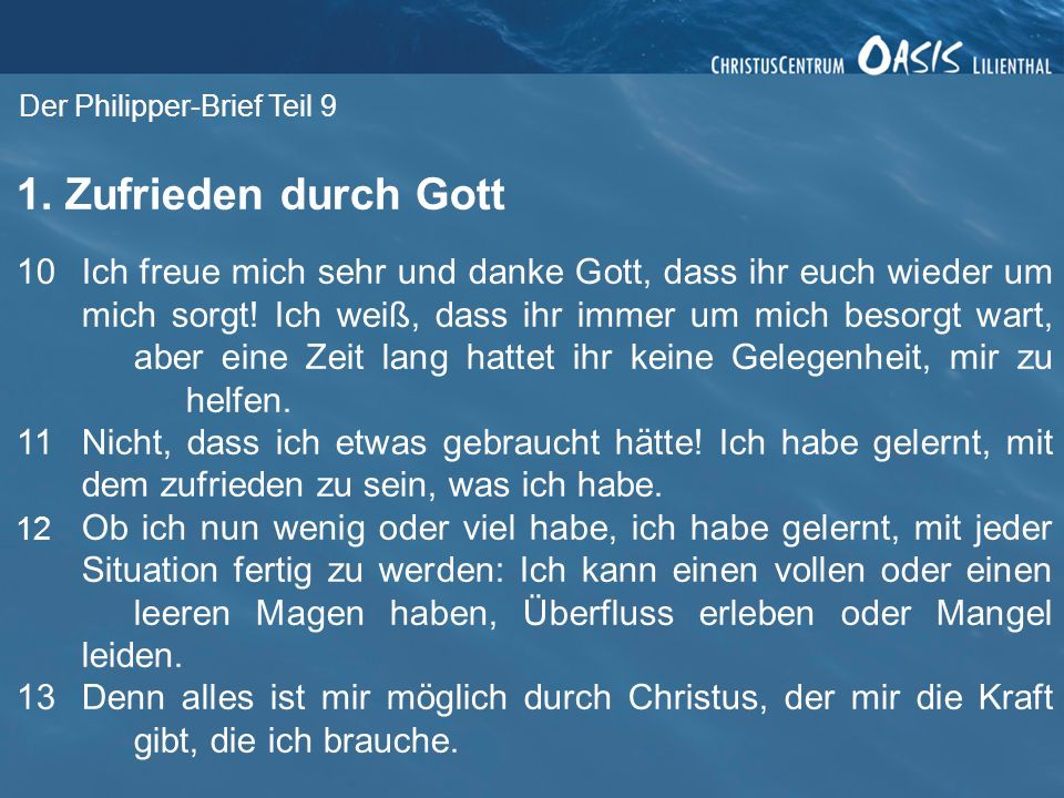 Der Philipper-Brief Teil 9 2.Gott versorgt.
