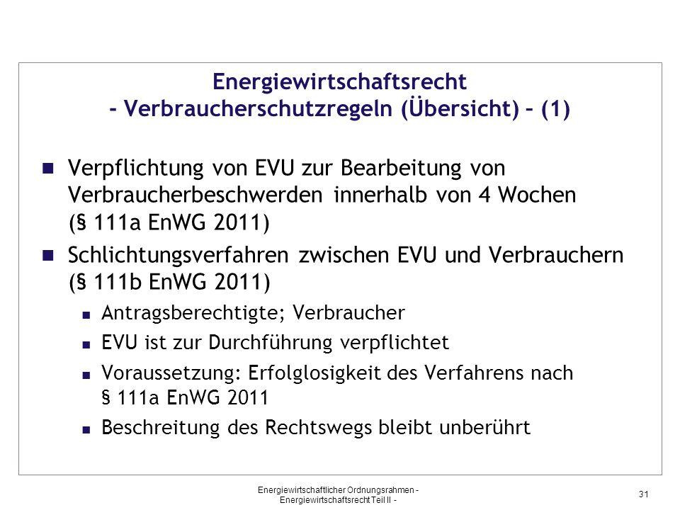 Energiewirtschaftlicher Ordnungsrahmen - Energiewirtschaftsrecht Teil II - 31 Energiewirtschaftsrecht - Verbraucherschutzregeln (Übersicht) – (1) Verp