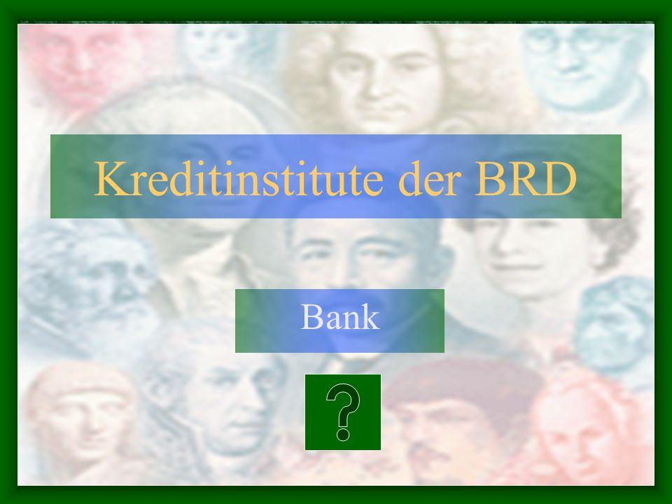 Kreditinstitute der BRD Bank