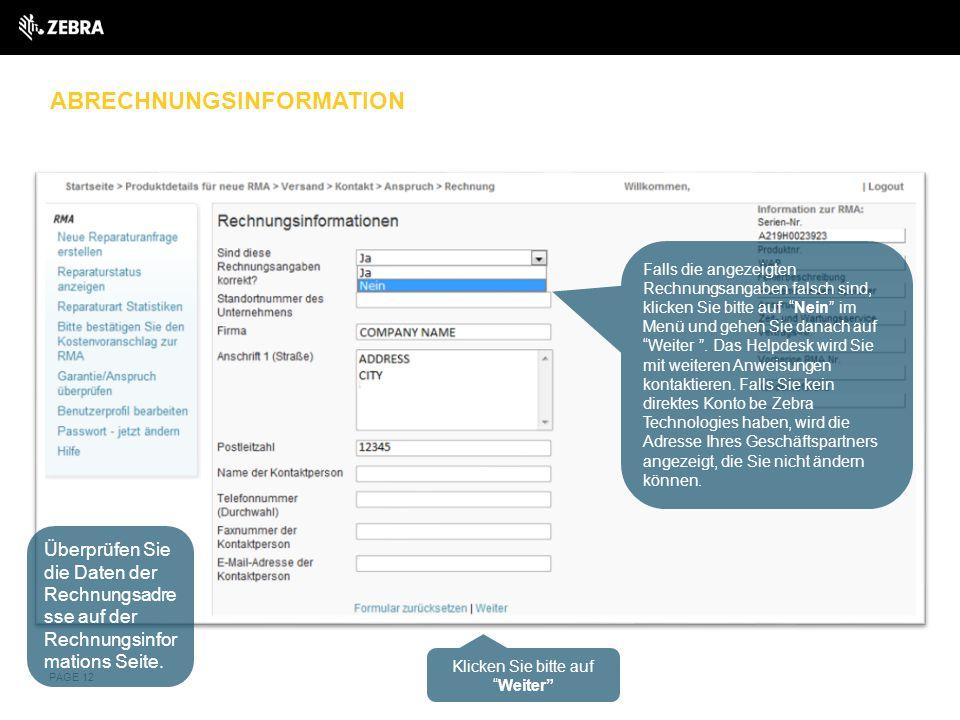 ABRECHNUNGSINFORMATION PAGE 12 Überprüfen Sie die Daten der Rechnungsadre sse auf der Rechnungsinfor mations Seite. Falls die angezeigten Rechnungsang