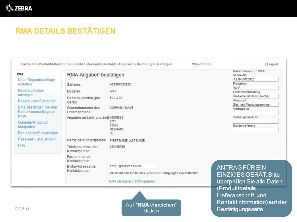 RMA DETAILS BESTÄTIGEN PAGE 13 ANTRAG FÜR EIN EINZIGES GERÄT: Bitte überprüfen Sie alle Daten (Produktdetails, Lieferanschrift und Kontaktinformation)