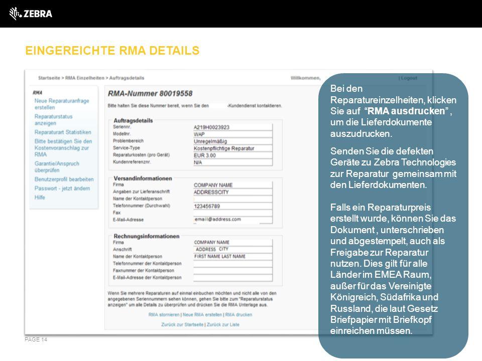 """EINGEREICHTE RMA DETAILS PAGE 14 Bei den Reparatureinzelheiten, klicken Sie auf """"RMA ausdrucken"""", um die Lieferdokumente auszudrucken. Senden Sie die"""