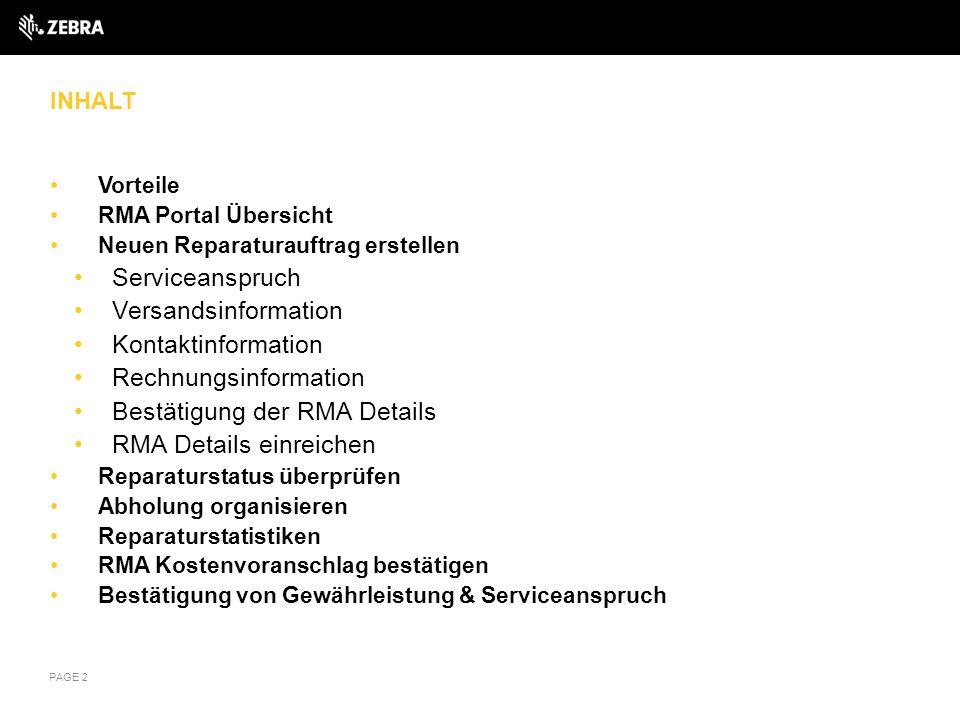 INHALT Vorteile RMA Portal Übersicht Neuen Reparaturauftrag erstellen Serviceanspruch Versandsinformation Kontaktinformation Rechnungsinformation Best