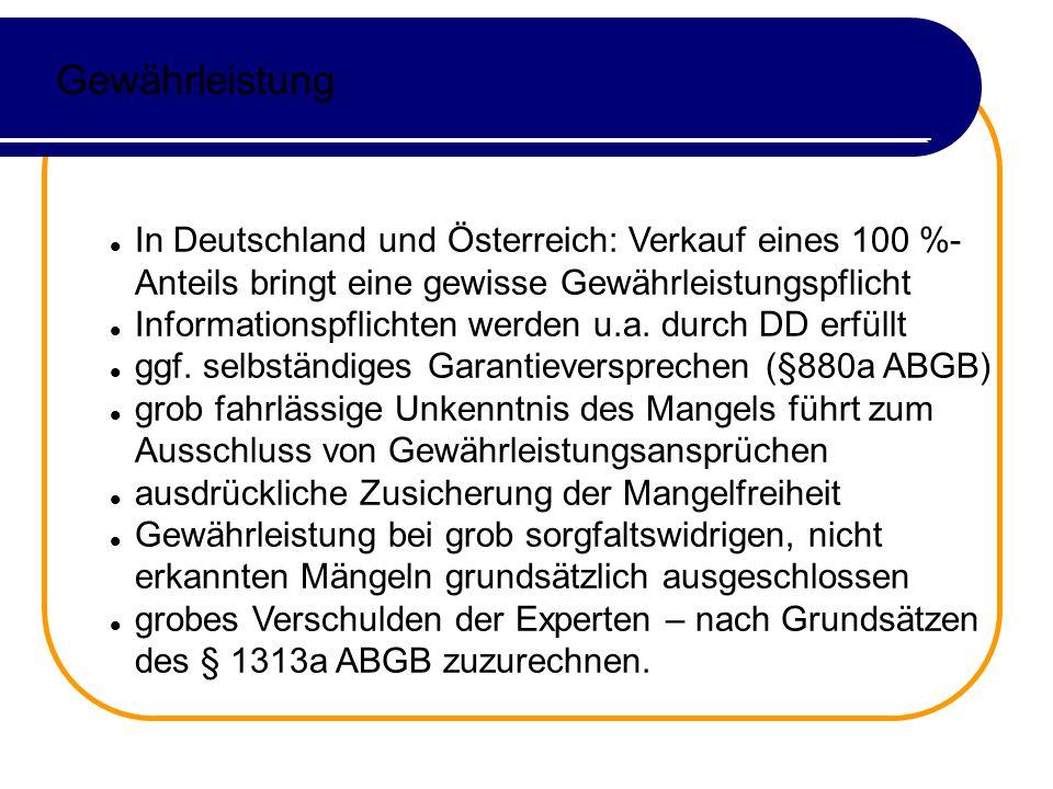 Gewährleistung In Deutschland und Österreich: Verkauf eines 100 %- Anteils bringt eine gewisse Gewährleistungspflicht Informationspflichten werden u.a.