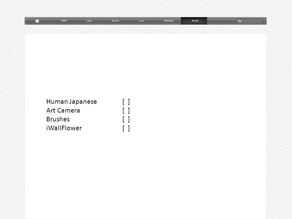 Human Japanese (7,99€) App zum lernen des Japanischen in Schrift und Sprache Einsichten in Sprache und Kultur Beinhaltet: Über 500 Seiten Animationen der Schriftzeichen Über 1800 Wörtern von Muttersprachlern aufgezeichnet Interaktive Spiele Wörterbuch mit im Text enthaltenen Wörtern