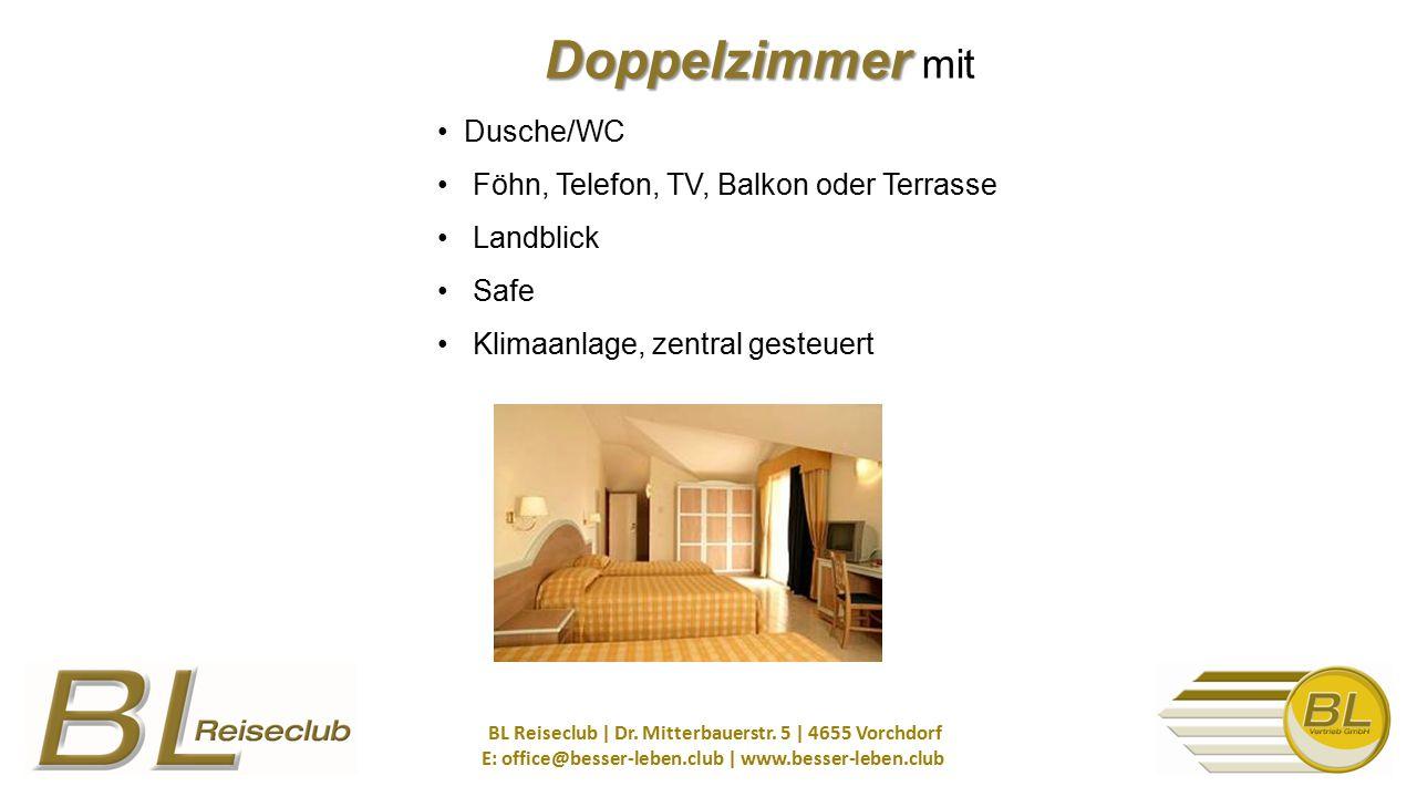 Doppelzimmer Doppelzimmer mit Dusche/WC Föhn, Telefon, TV, Balkon oder Terrasse Landblick Safe Klimaanlage, zentral gesteuert BL Reiseclub   Dr. Mitte