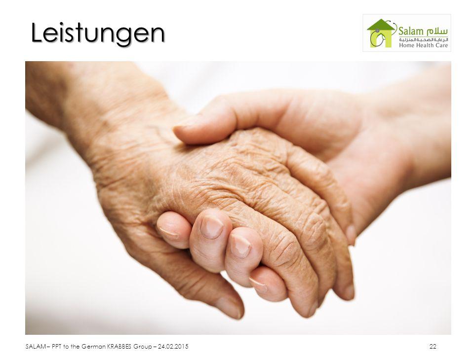 Leistungen SALAM – PPT to the German KRABBES Group – 24.02.2015 22