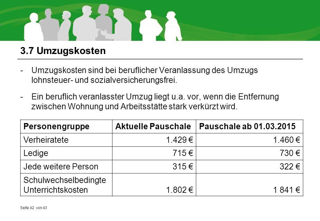Seite 42 von 43 3.7 Umzugskosten -Umzugskosten sind bei beruflicher Veranlassung des Umzugs lohnsteuer- und sozialversicherungsfrei. -Ein beruflich ve