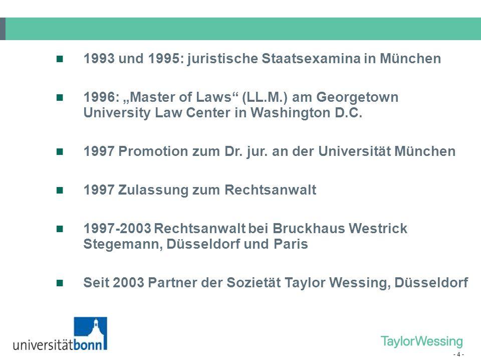 """- 4 - 1993 und 1995: juristische Staatsexamina in München 1996: """"Master of Laws"""" (LL.M.) am Georgetown University Law Center in Washington D.C. 1997 P"""