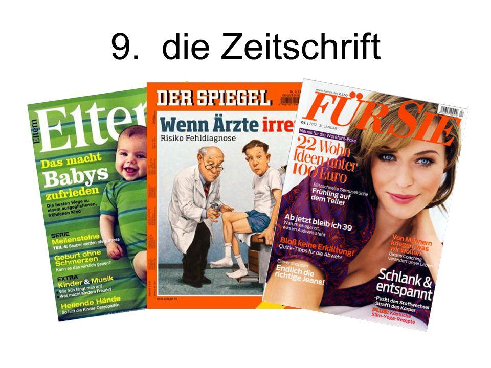 9. die Zeitschrift