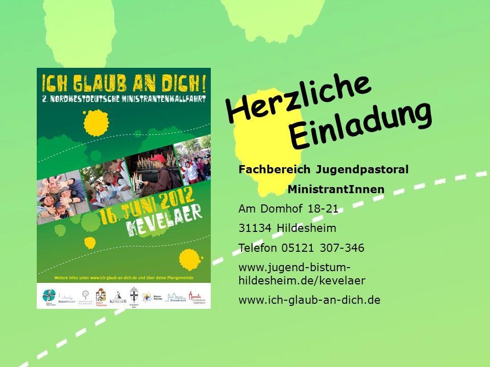 Fachbereich Jugendpastoral MinistrantInnen Am Domhof 18-21 31134 Hildesheim Telefon 05121 307-346 www.jugend-bistum- hildesheim.de/kevelaer www.ich-gl