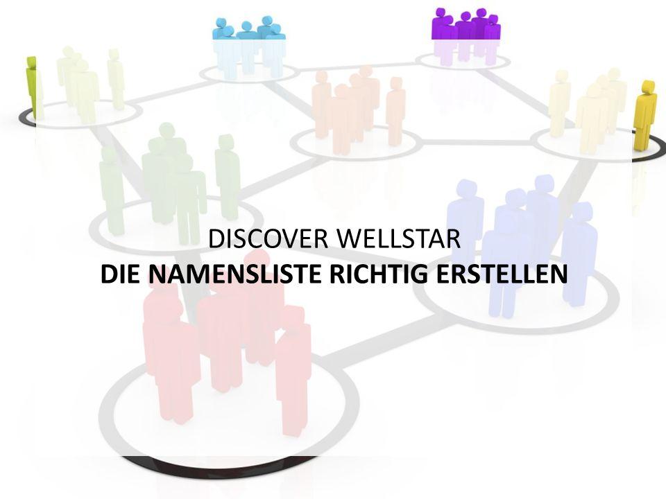 DISCOVER WELLSTAR DIE NAMENSLISTE RICHTIG ERSTELLEN