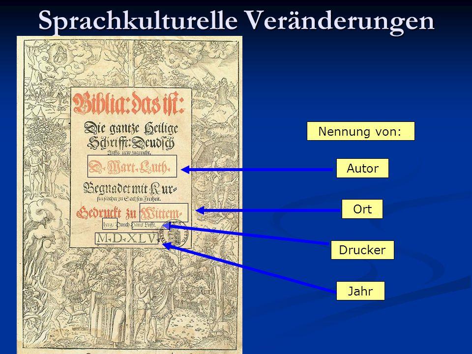 Sprachkulturelle Veränderungen Autor Ort Drucker Jahr Nennung von: