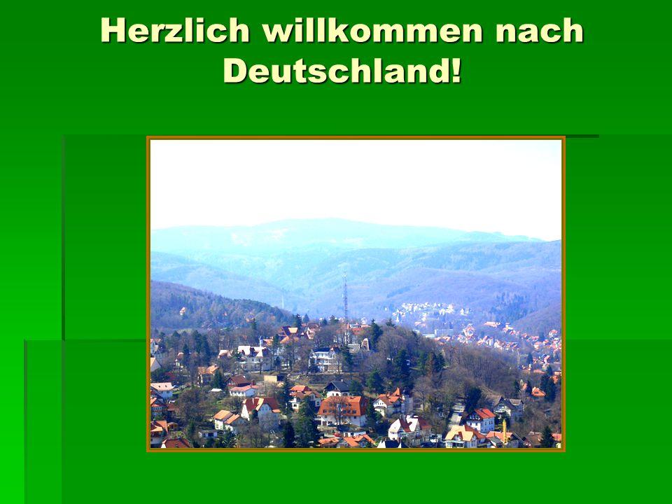 Herzlich willkommen nach Deutschland!