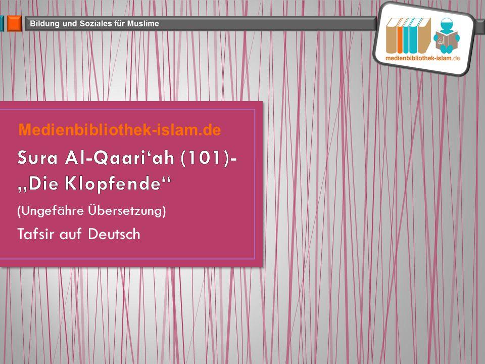 (Ungefähre Übersetzung) Tafsir auf Deutsch Medienbibliothek-islam.de