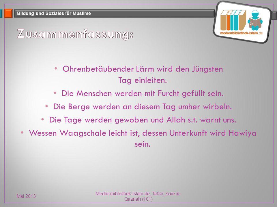 Mai 2013 Medienbibliothek-islam.de_Tafsir_sure al- Qaariah (101) BarkAllahu fikum.