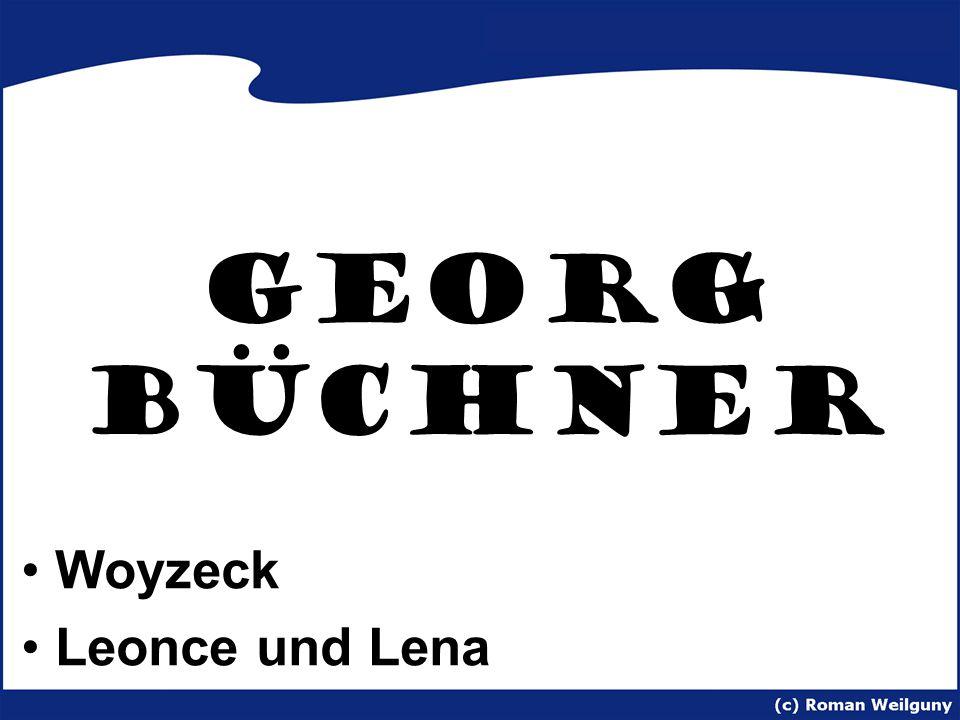 Georg Büchner Woyzeck Leonce und Lena