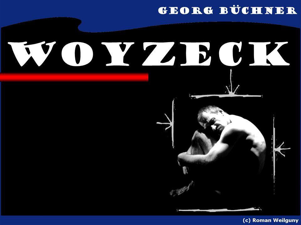 Inhalt Der einfache Soldat Woyzeck lebt am Rande der Gesellschaft und wird von allen Mitmenschen verspottet.