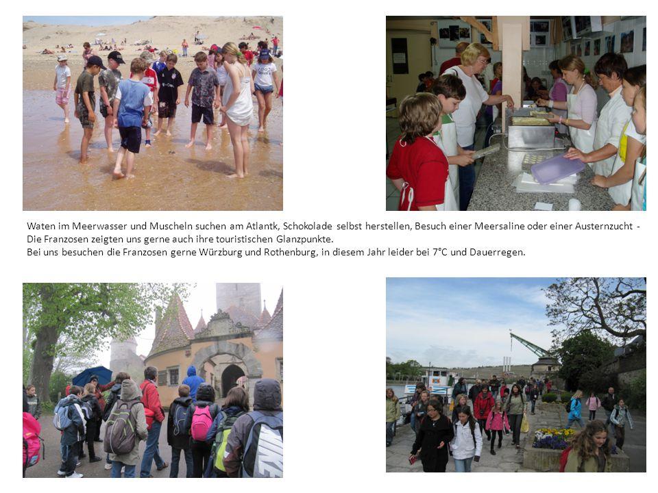 Waten im Meerwasser und Muscheln suchen am Atlantk, Schokolade selbst herstellen, Besuch einer Meersaline oder einer Austernzucht - Die Franzosen zeigten uns gerne auch ihre touristischen Glanzpunkte.