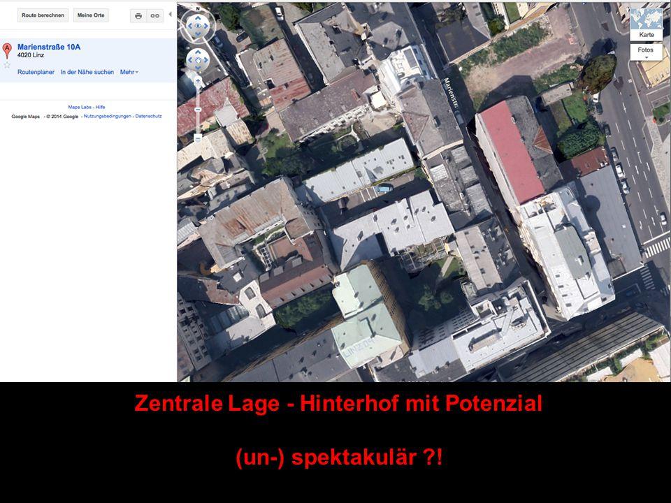 Zentrale Lage - Hinterhof mit Potenzial (un-) spektakulär !