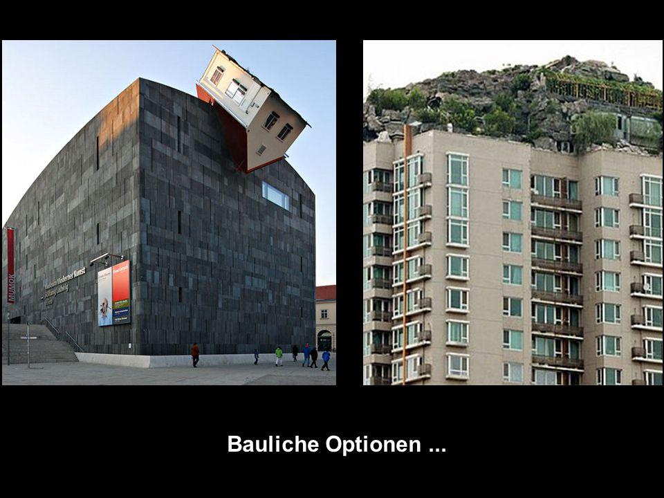 Bauliche Optionen...