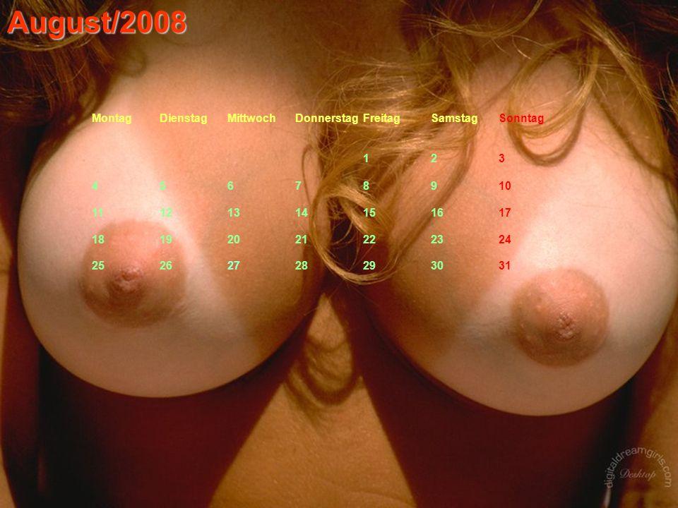 August/2008 MontagDienstagMittwochDonnerstagFreitagSamstagSonntag 123 45678910 11121314151617 18192021222324 25262728293031