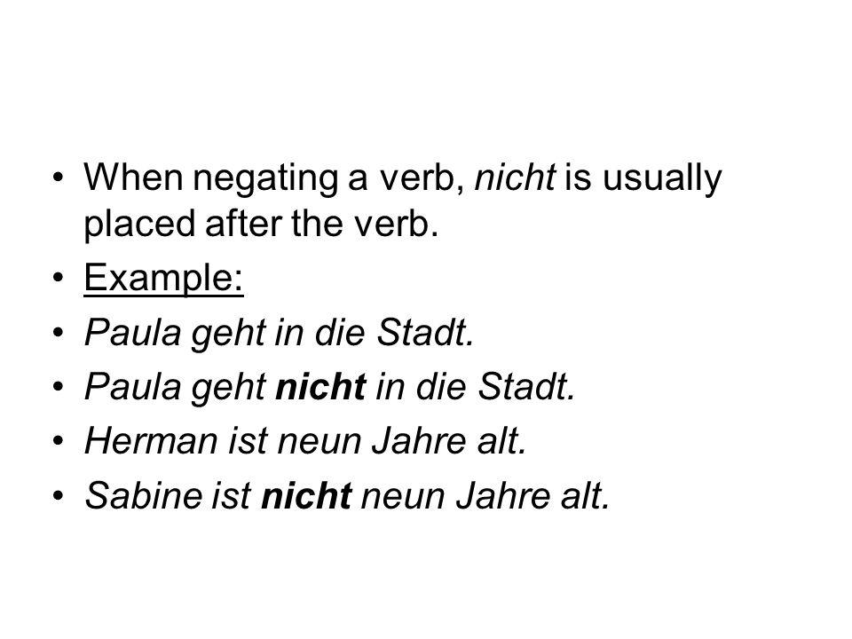 Practice negating these sentences.1. Hans schreibt die Email.