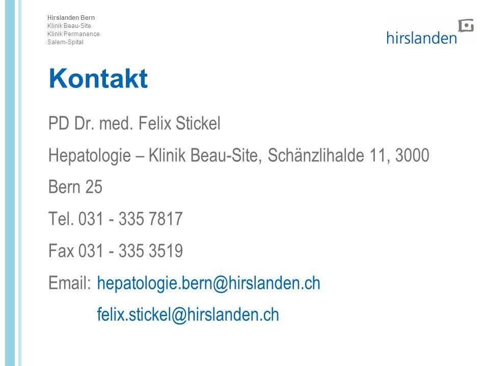 Hirslanden Bern Klinik Beau-Site Klinik Permanence Salem-Spital Kontakt PD Dr. med. Felix Stickel Hepatologie – Klinik Beau-Site, Schänzlihalde 11, 30