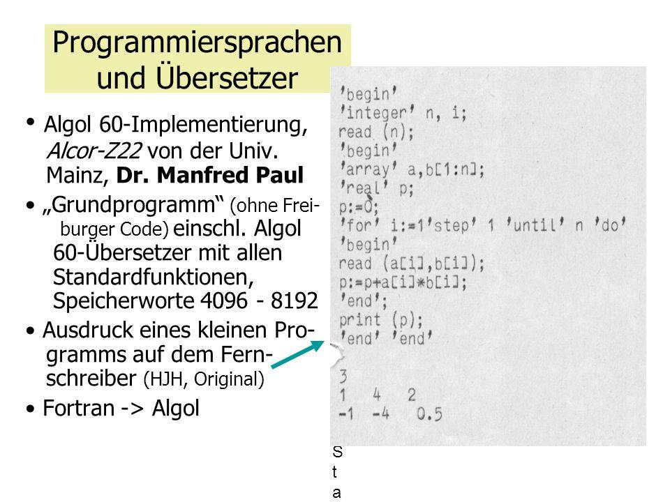 """Programmiersprachen und Übersetzer Algol 60-Implementierung, Alcor-Z22 von der Univ. Mainz, Dr. Manfred Paul """"Grundprogramm"""" (ohne Frei- burger Code)"""