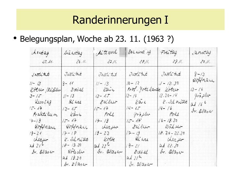 Randerinnerungen I Belegungsplan, Woche ab 23. 11. (1963 ?)