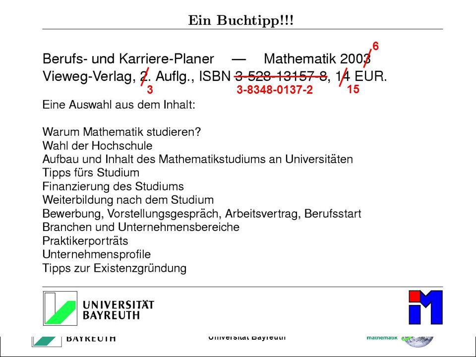 Kleiner Tag der Mathematik, 31. Mai 2014 Universität Bayreuth 6 3 15 3-8348-0137-2