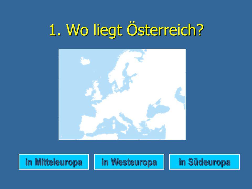 1.Wo liegt Österreich.
