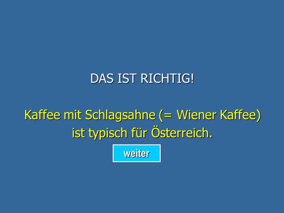 DAS IST FALSCH! Ovomaltine ist typisch für die Schweiz. zurück