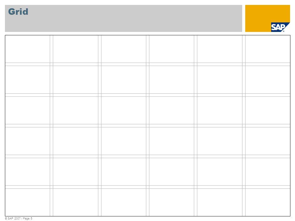 © SAP 2007 / Page 5 Grid