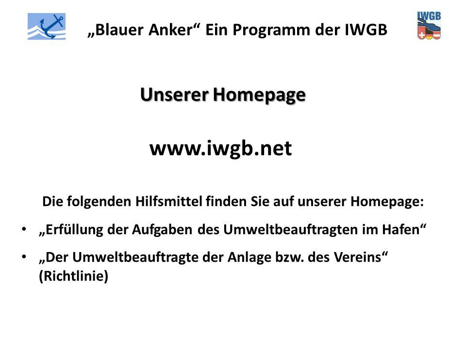 """""""Blauer Anker"""" Ein Programm der IWGB Unserer Homepage www.iwgb.net Die folgenden Hilfsmittel finden Sie auf unserer Homepage: """"Erfüllung der Aufgaben"""