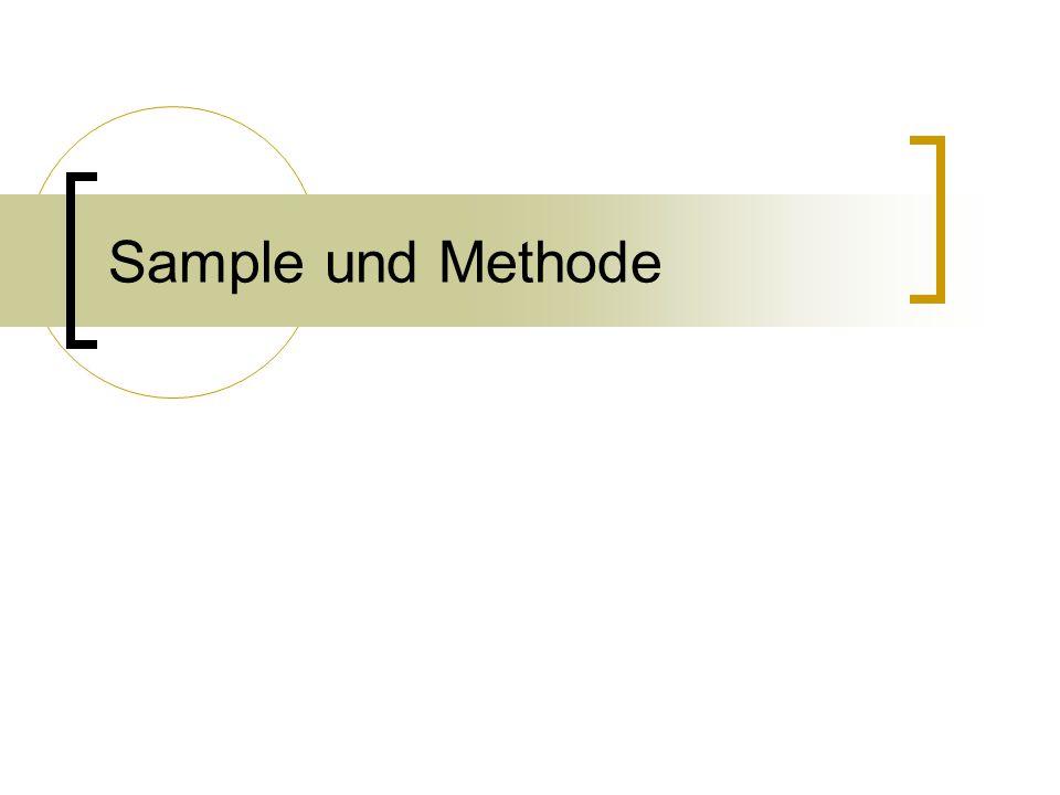Sample und Methode
