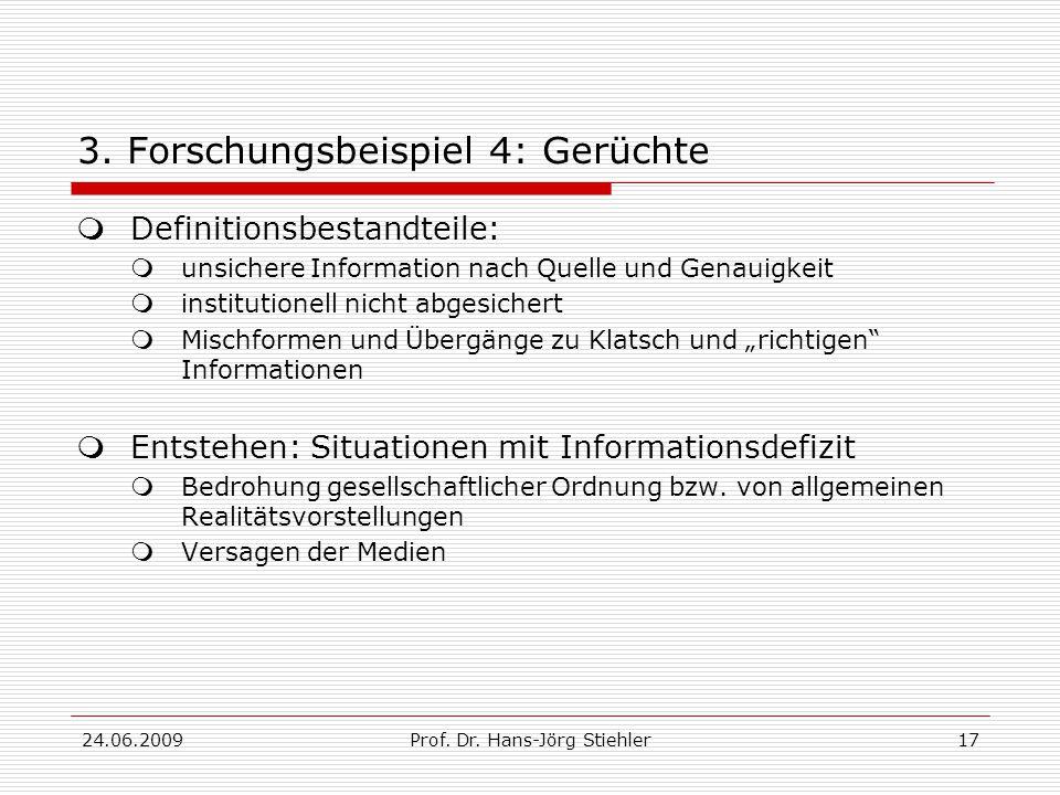 24.06.2009Prof. Dr. Hans-Jörg Stiehler17 3.