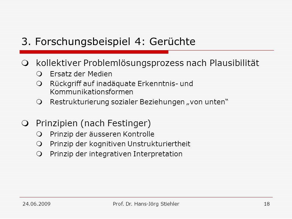 24.06.2009Prof. Dr. Hans-Jörg Stiehler18 3.
