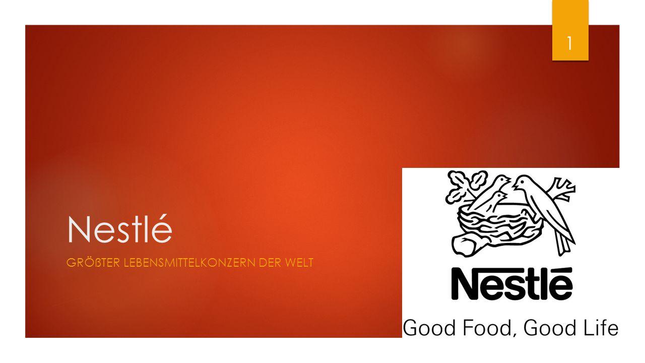 Nestlé GRÖßTER LEBENSMITTELKONZERN DER WELT 1