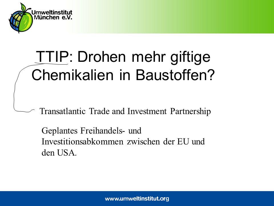 TTIP: Drohen mehr giftige Chemikalien in Baustoffen.