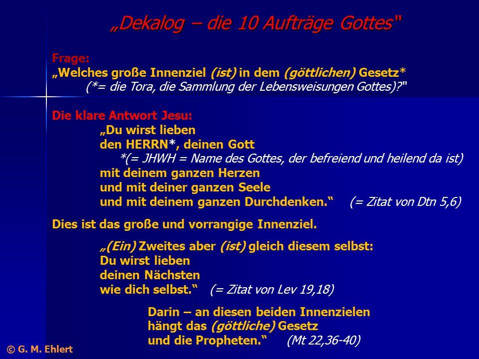 """""""Dekalog – die 10 Aufträge Gottes"""" Frage: """"Welches große Innenziel (ist) in dem (göttlichen) Gesetz* (*= die Tora, die Sammlung der Lebensweisungen Go"""