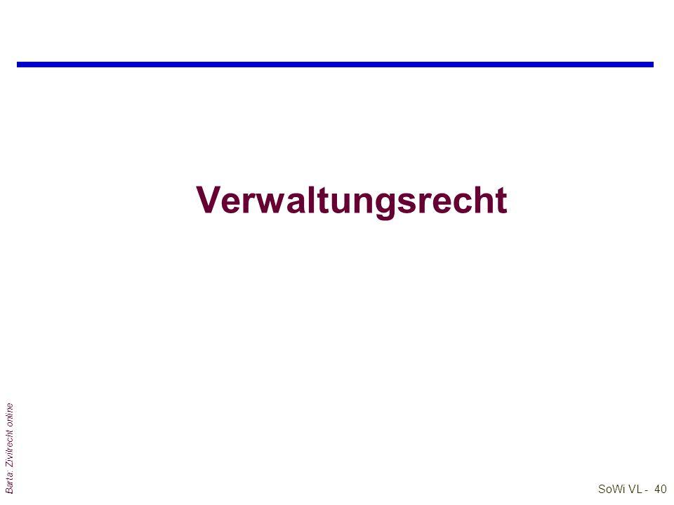 SoWi VL - 39 Barta: Zivilrecht online Gerichtsorganisation qGerichtstypen und Instanzenzug q§ 1 JN:
