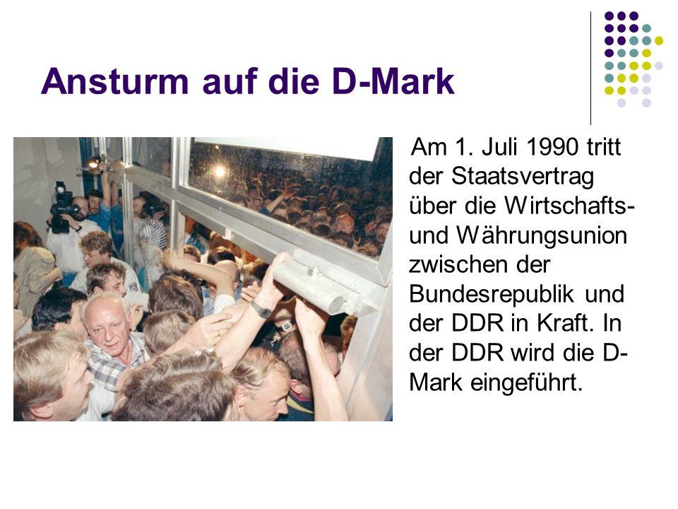 Ansturm auf die D-Mark Am 1.