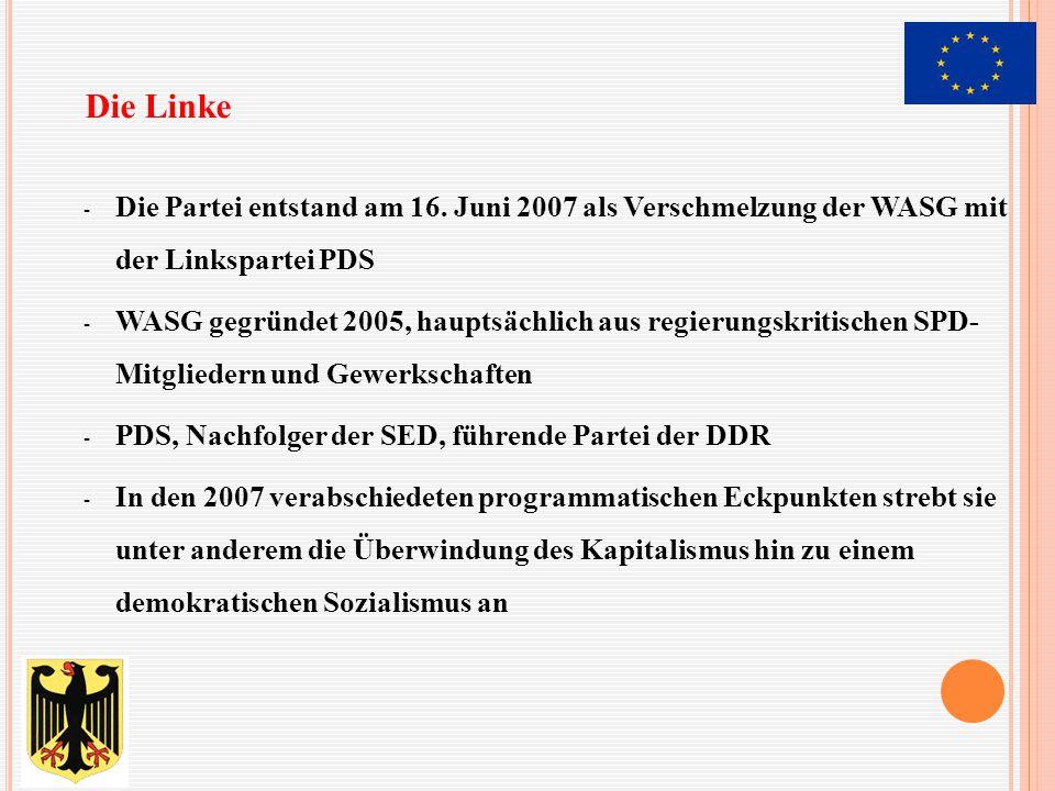 - Die Partei entstand am 16. Juni 2007 als Verschmelzung der WASG mit der Linkspartei PDS - WASG gegründet 2005, hauptsächlich aus regierungskritische