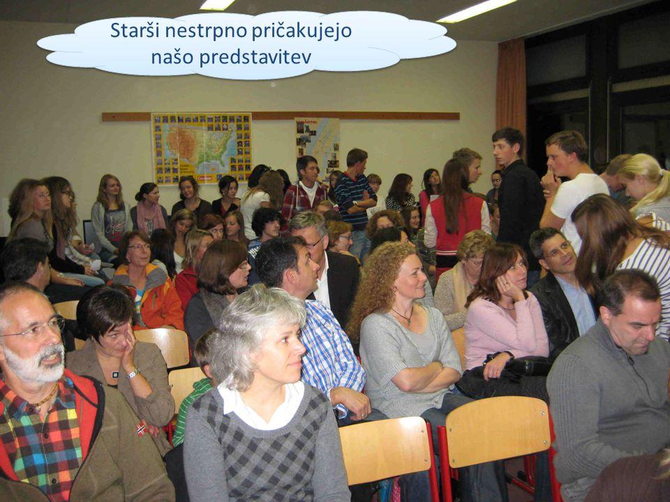 Starši nestrpno pričakujejo našo predstavitev