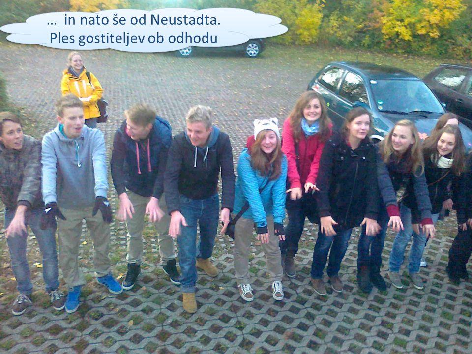 … in nato še od Neustadta. Ples gostiteljev ob odhodu … in nato še od Neustadta.