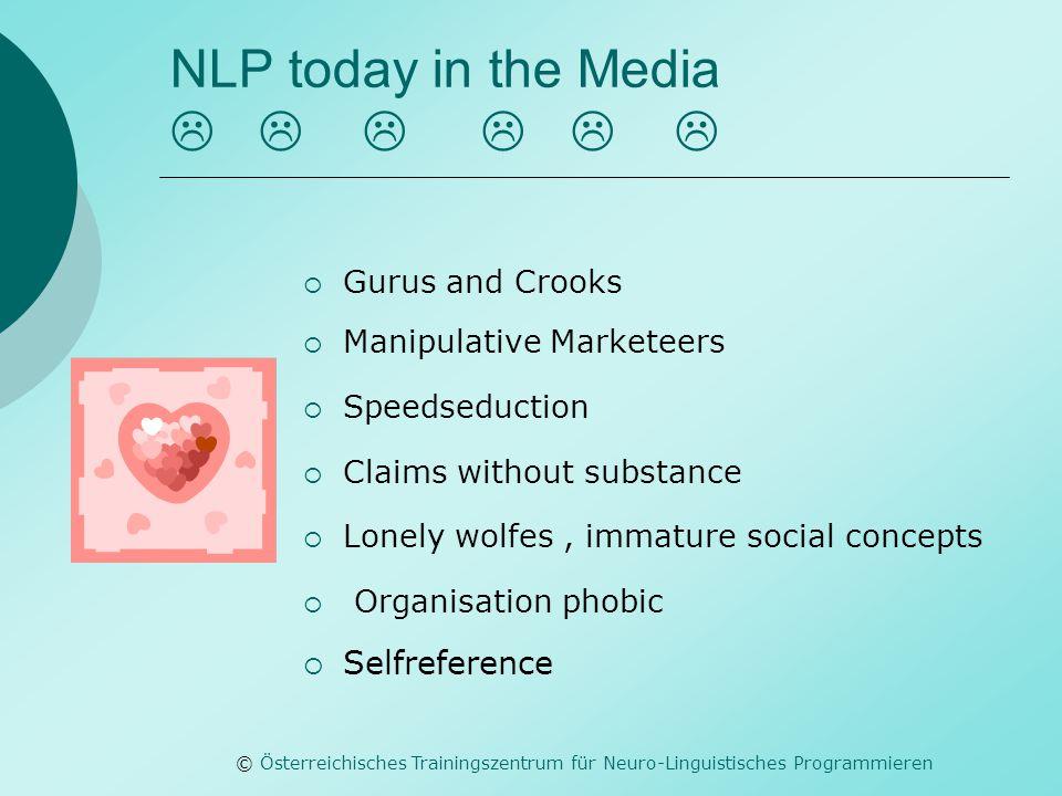 © Österreichisches Trainingszentrum für Neuro-Linguistisches Programmieren NLP today in the Media        Gurus and Crooks  Manipulative Market
