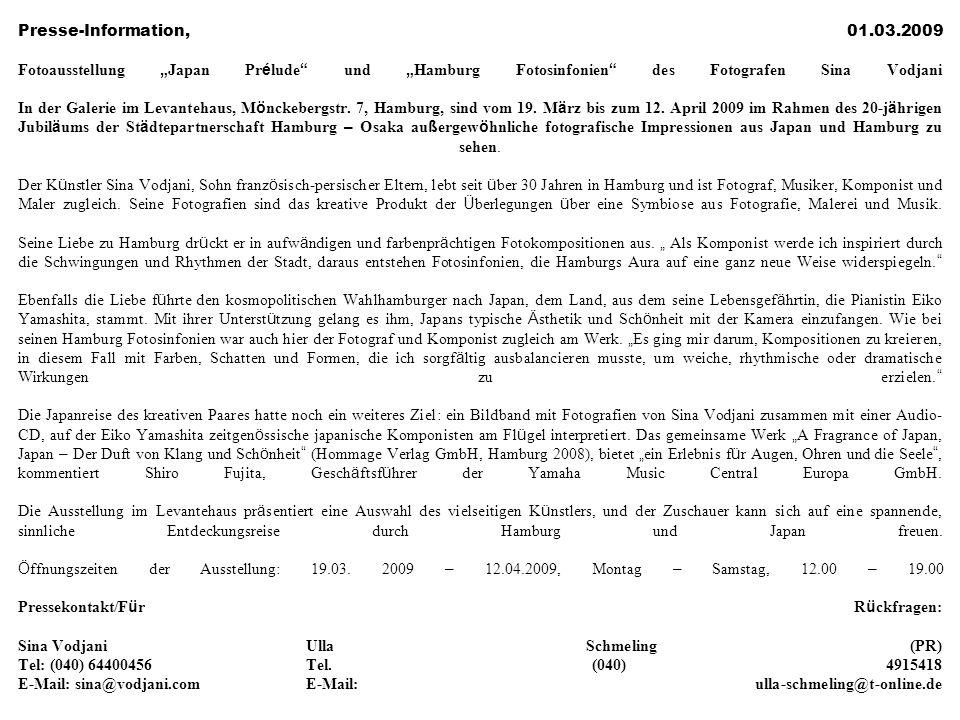 """Presse-Information, 01.03.2009 Fotoausstellung """" Japan Pr é lude und """" Hamburg Fotosinfonien des Fotografen Sina Vodjani In der Galerie im Levantehaus, M ö nckebergstr."""