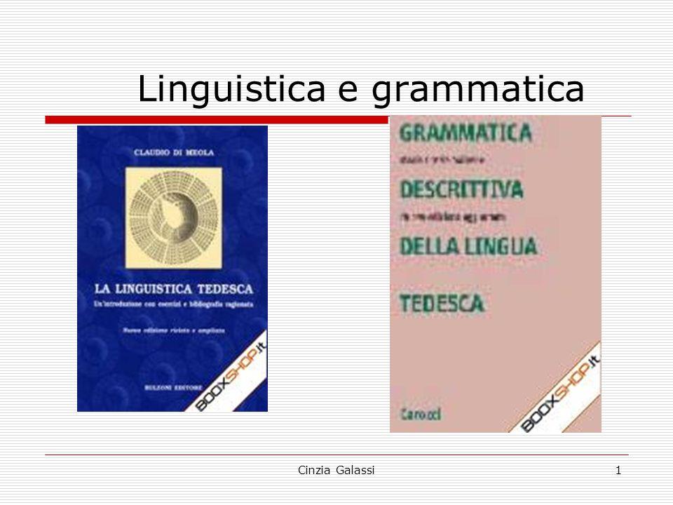 Linguistica e grammatica 1Cinzia Galassi